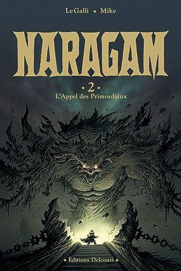 Naragam Vol. 2: L'Appel des Primordiaux