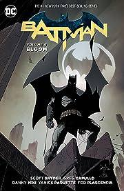 Batman (2011-2016) Vol. 9: Bloom