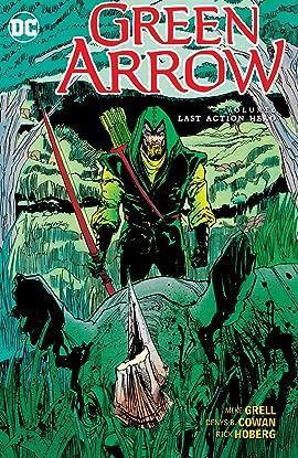 Green Arrow (1988-1998) Vol. 6: Last Action Hero