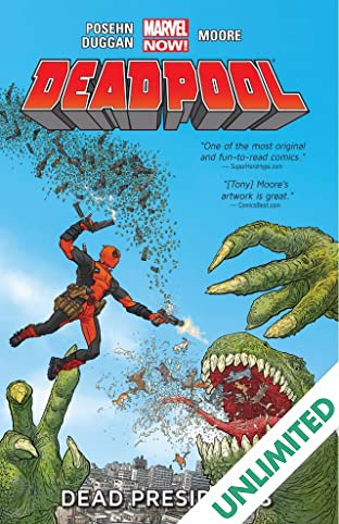 Deadpool Vol. 1: Dead Presidents