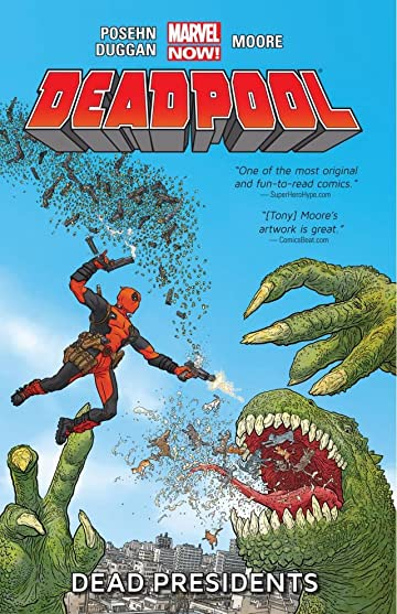 Deadpool Tome 1: Dead Presidents