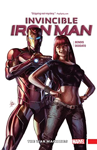 Invincible Iron Man Vol. 2: The War Machines
