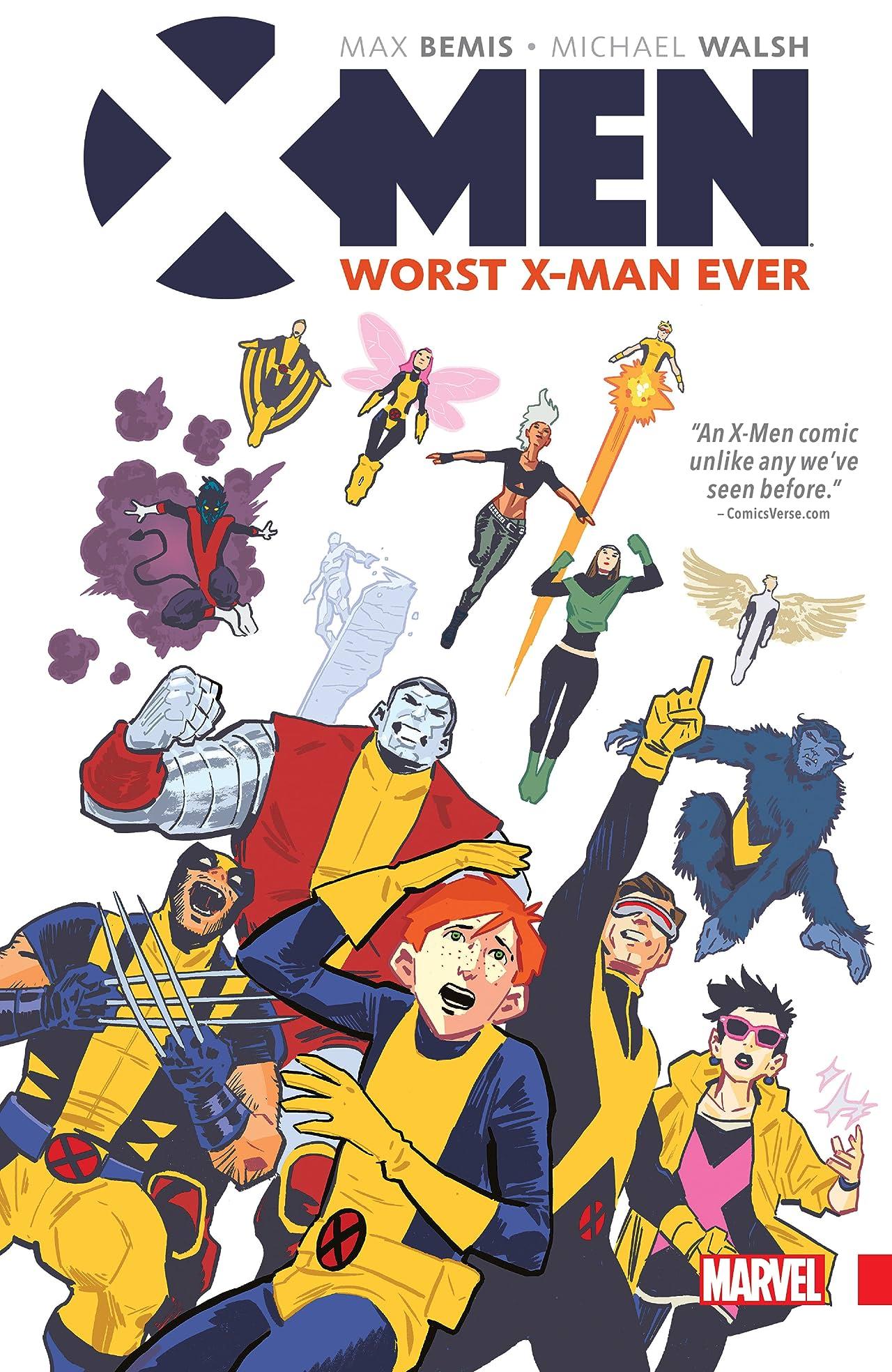 X-Men: Worst X-Man Ever