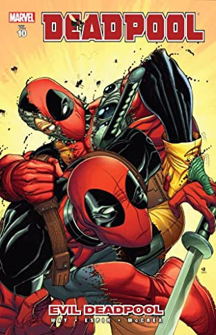 Deadpool Tome 10: Evil Deadpool