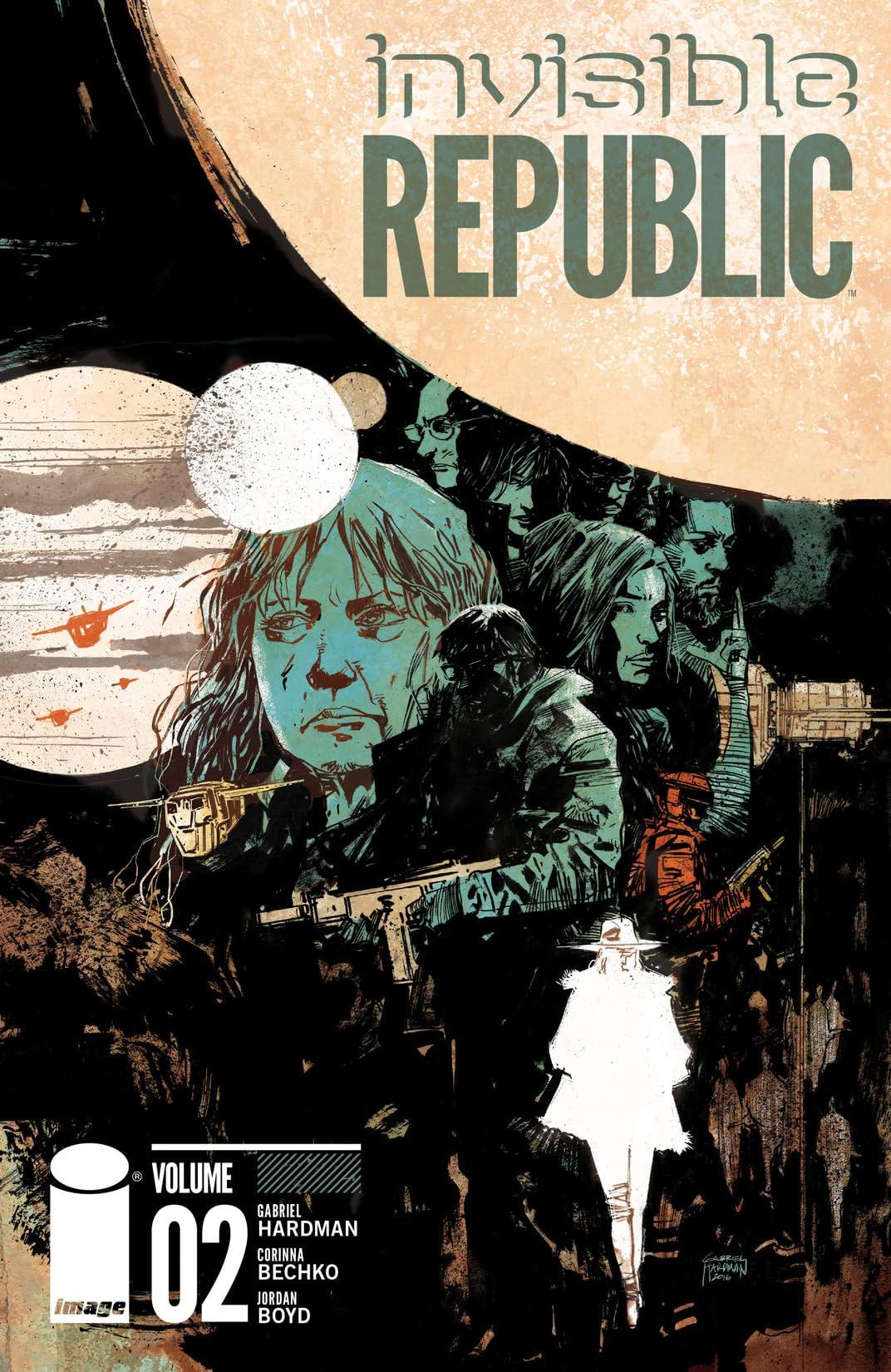 Invisible Republic Vol. 2