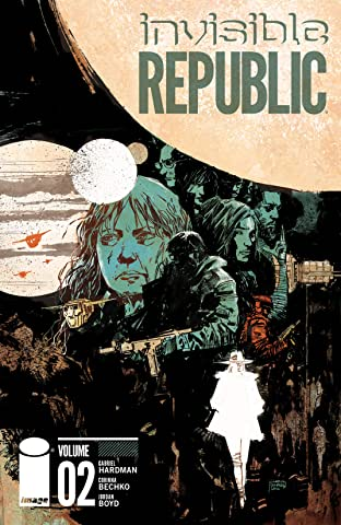 Invisible Republic Tome 2