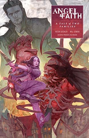 Angel & Faith: Season 10 Vol. 5: A Tale of Two Families