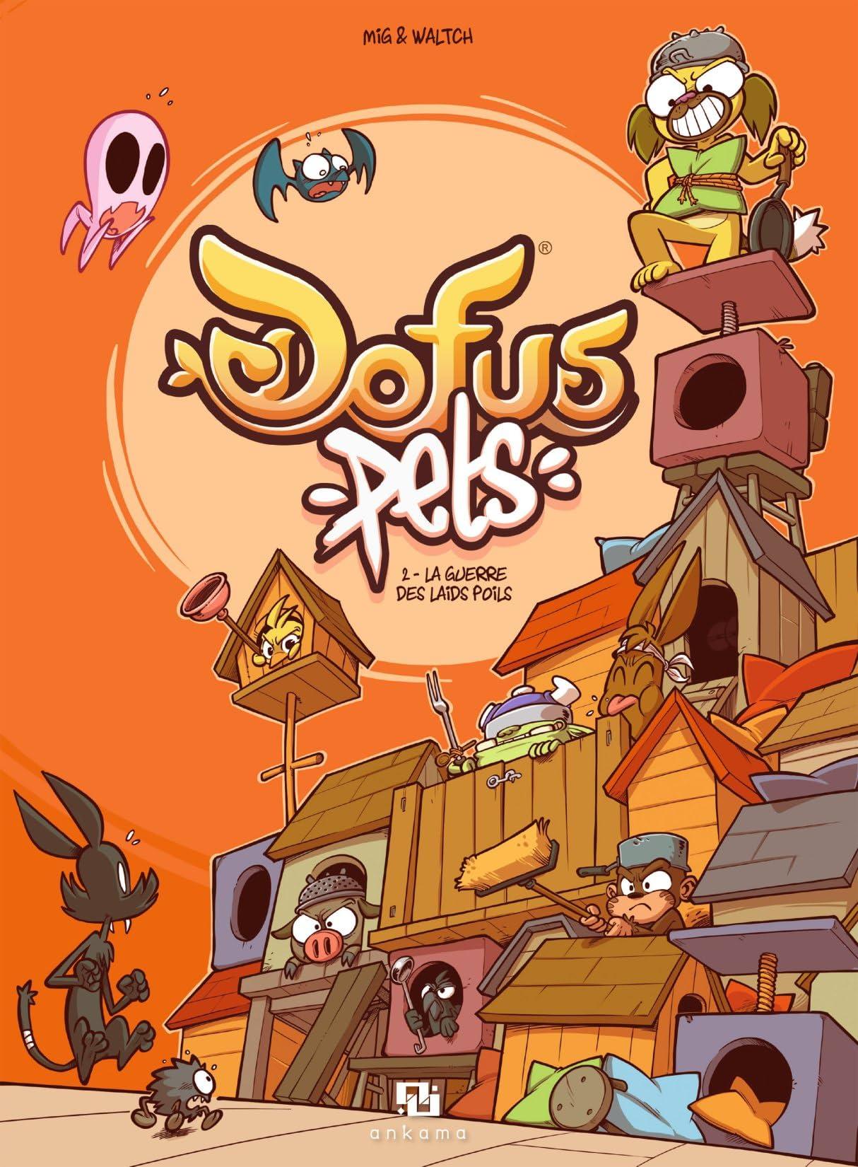 DOFUS Pets Vol. 2: La guerre des laids poils