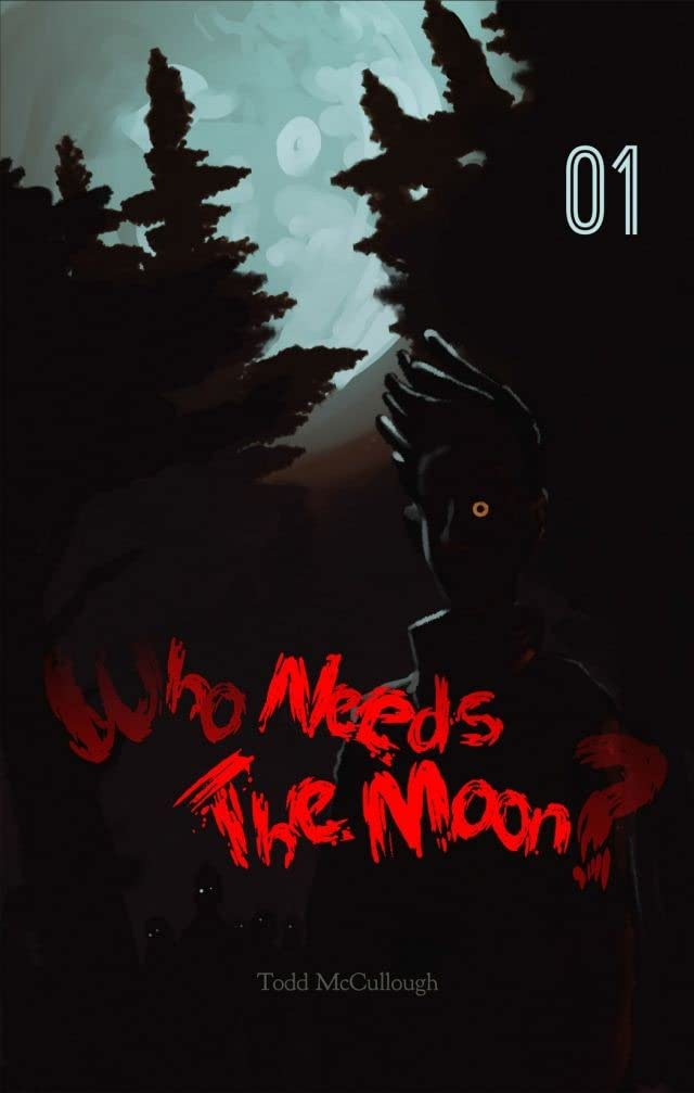 Who Needs the Moon #1