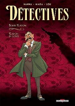 Détectives Vol. 6: John Eaton - Eaton in love