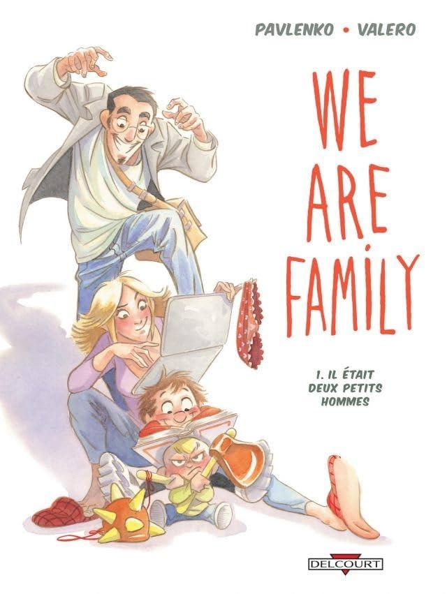 We are family ! Vol. 1: Il était deux petits hommes