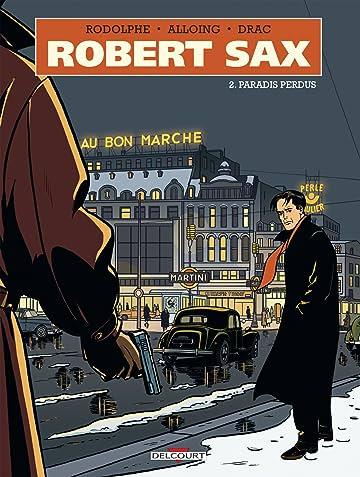 Robert Sax Vol. 2: Paradis perdus