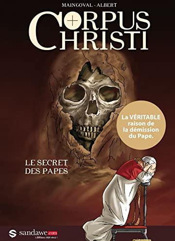 Corpus Christi Vol. 1: Le Secret des Papes