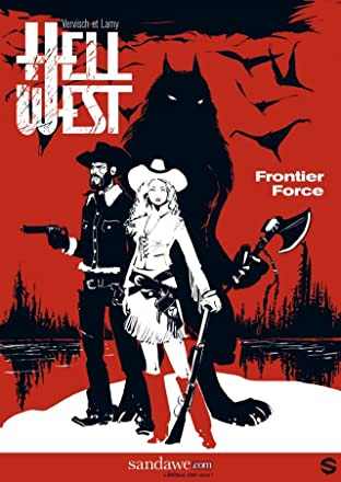 Hell West Vol. 1: Frontier Force