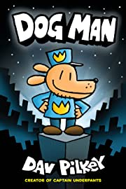 Dog Man Vol. 1