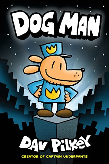 Dog Man Tome 1