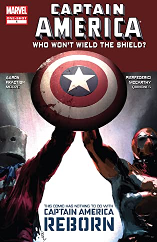 Captain America: Who Won't Wield The Shield? (2010) #1