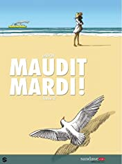 Maudit Mardi Vol. 2