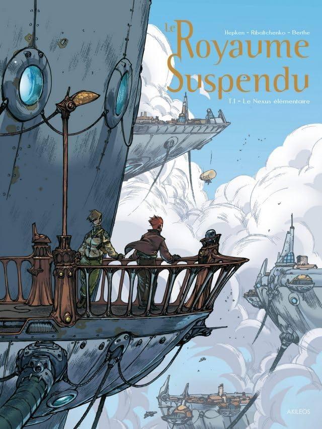 Le Royaume Suspendu Vol. 1: Le nexus élémentaire