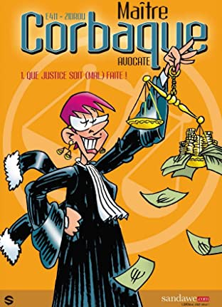 Maître Corbaque Vol. 1: Que Justice soit (mal) faite !