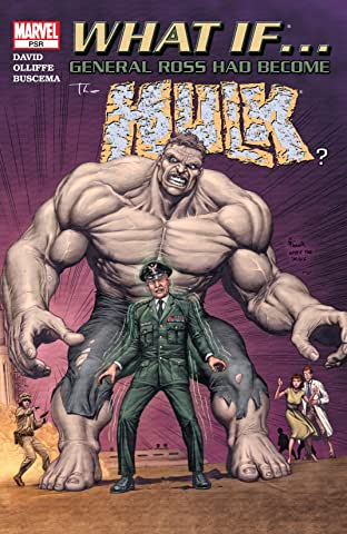 What If General Ross Had Become The Hulk? (2004) No.1