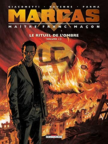 Marcas, maître franc-maçon Vol. 1: Le Rituel de l'ombre 1/2