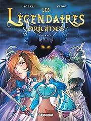 Les Légendaires - Origines Tome 1: Danaël
