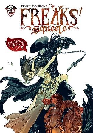Freaks' Squeele Tome 3: Le Tango de la Mort