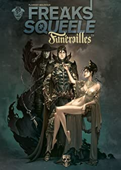 Freaks' Squeele : Funérailles Tome 1: Fortunate Sons