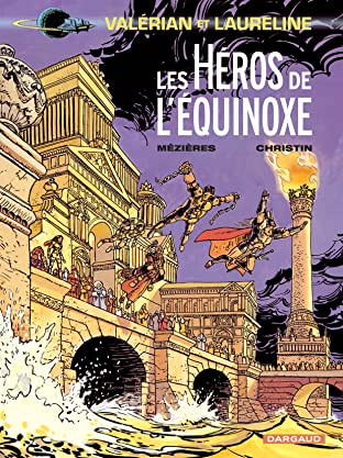 Valérian Tome 8: Les Héros de l'équinoxe