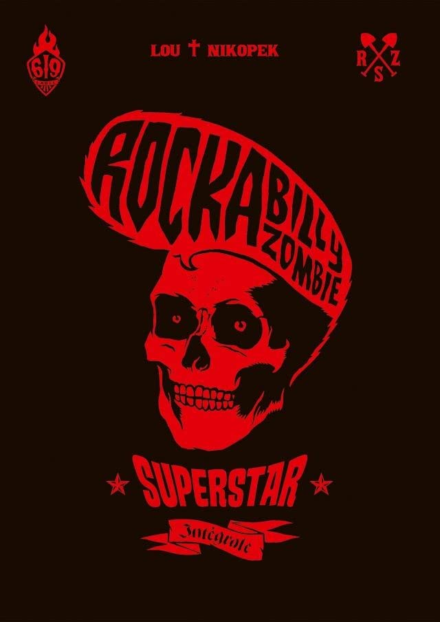 Rockabilly Zombie Superstar Vol. 1