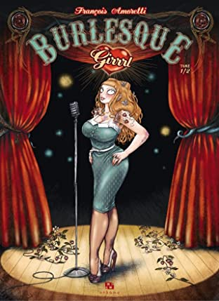 Burlesque Girrrl Vol. 1
