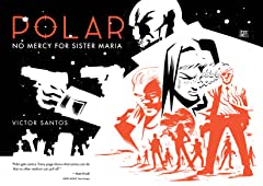 Polar Vol. 3: No Mercy for Sister Maria