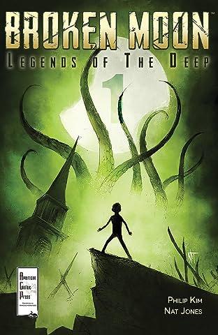 Broken Moon: Legends of the Deep #1