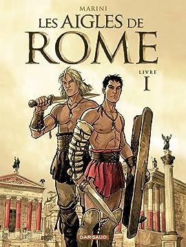 Les Aigles de Rome Tome 1: Livre I