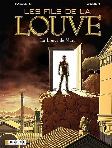 Les Fils de la Louve Vol. 1: La Louve de Mars