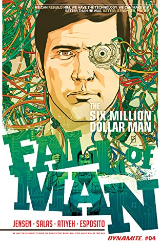 The Six Million Dollar Man: Fall of Man #4: Digital Exclusive Edition