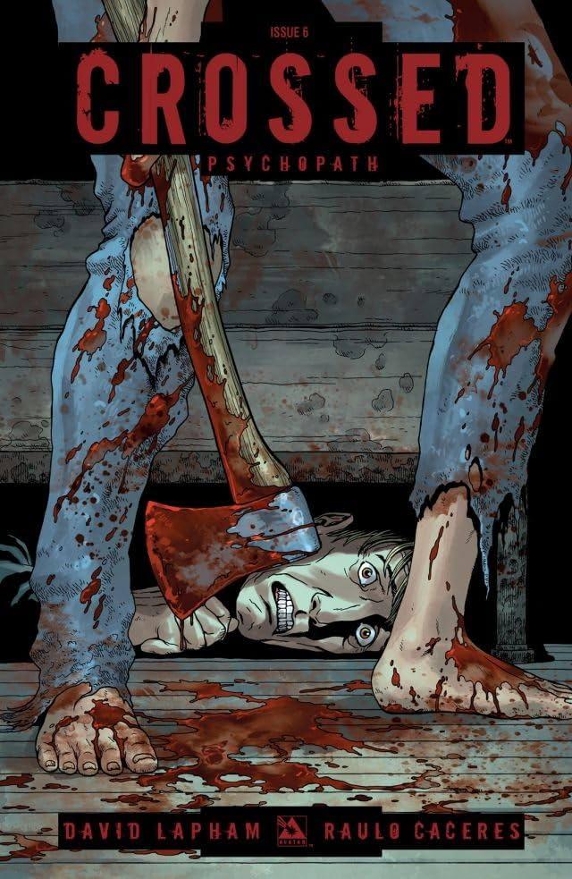 Crossed: Psychopath #6