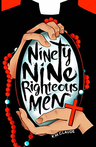 Ninety-Nine Righteous Men