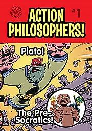 Action Philosophers #1: The Pre-socratics and Plato!