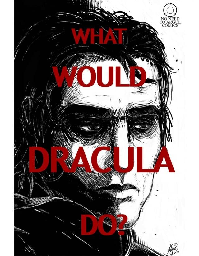 What Would Dracula Do?