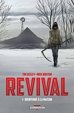 Revival Vol. 1: Bienvenue à la maison