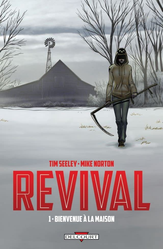 Revival Vol. 1: Bienvenue à la maison