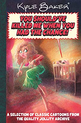 You Should Have Killed Me When You Had The Chance!: Quality Jollity Super Special