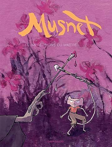 Musnet Vol. 2: Les Impressions du Maître