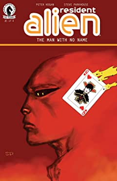 Resident Alien: The Man with No Name No.1