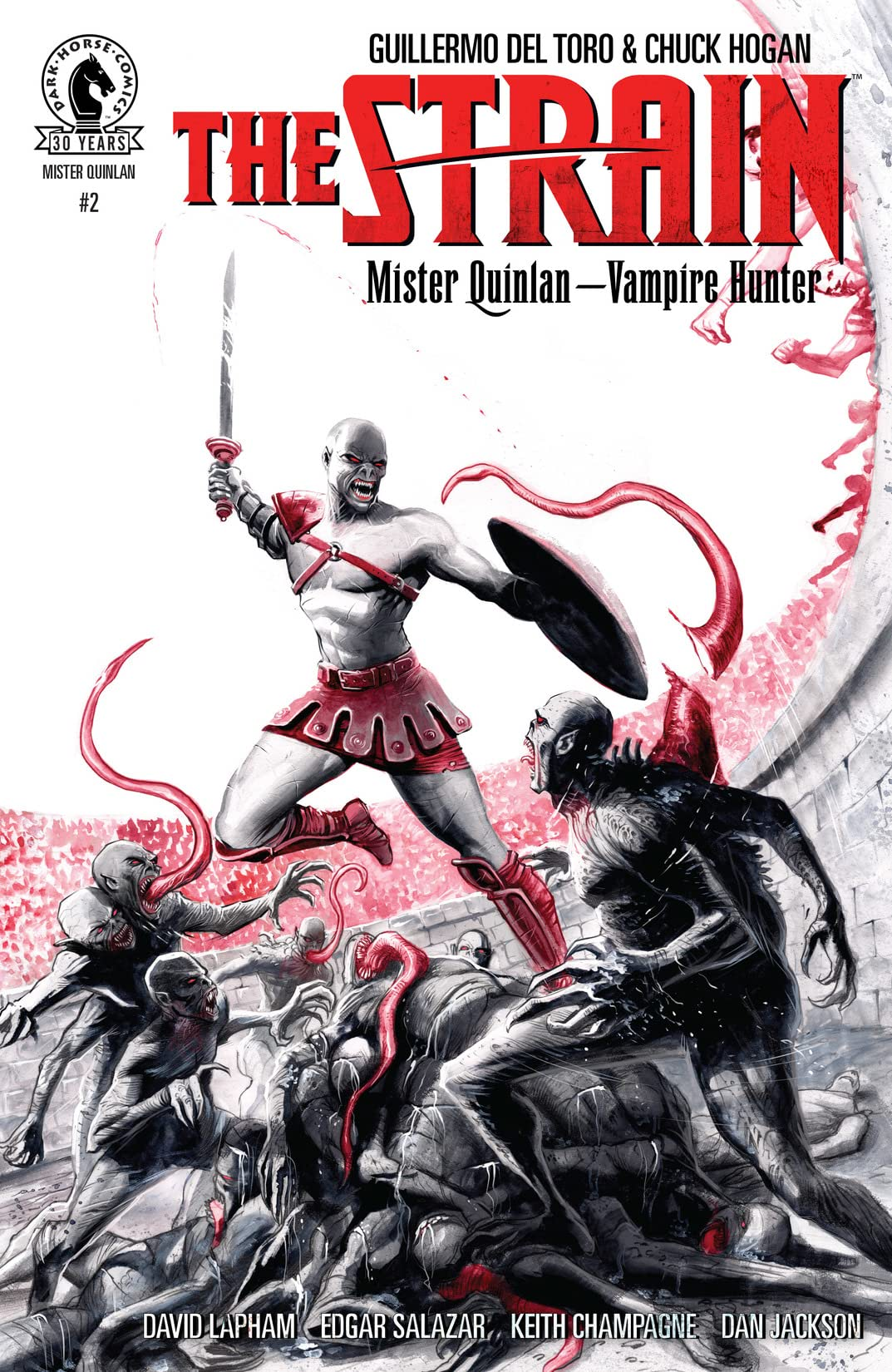The Strain: Mr Quinlan--Vampire Hunter #2