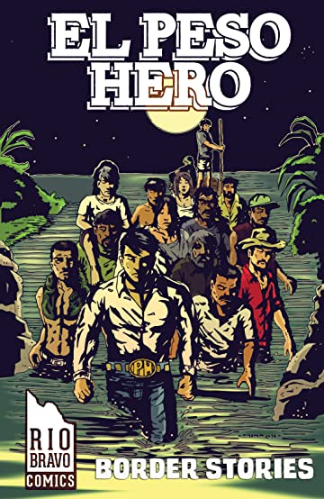 El Peso Hero: Border Stories