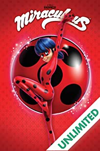Miraculous: Tales of Ladybug and Cat Noir Vol. 2: Spots On