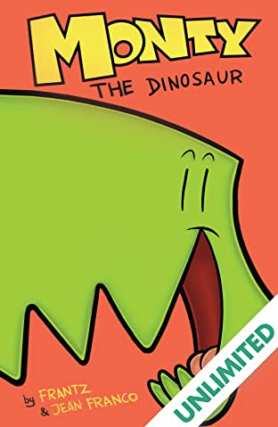 Monty the Dinosaur Vol. 1